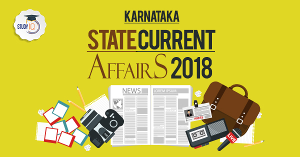 karnataka State current Affairs Capsule 2018